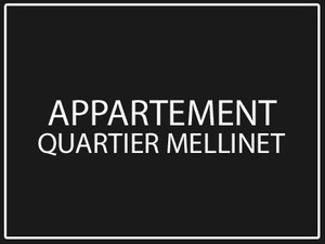 appartement - quartier mellinet